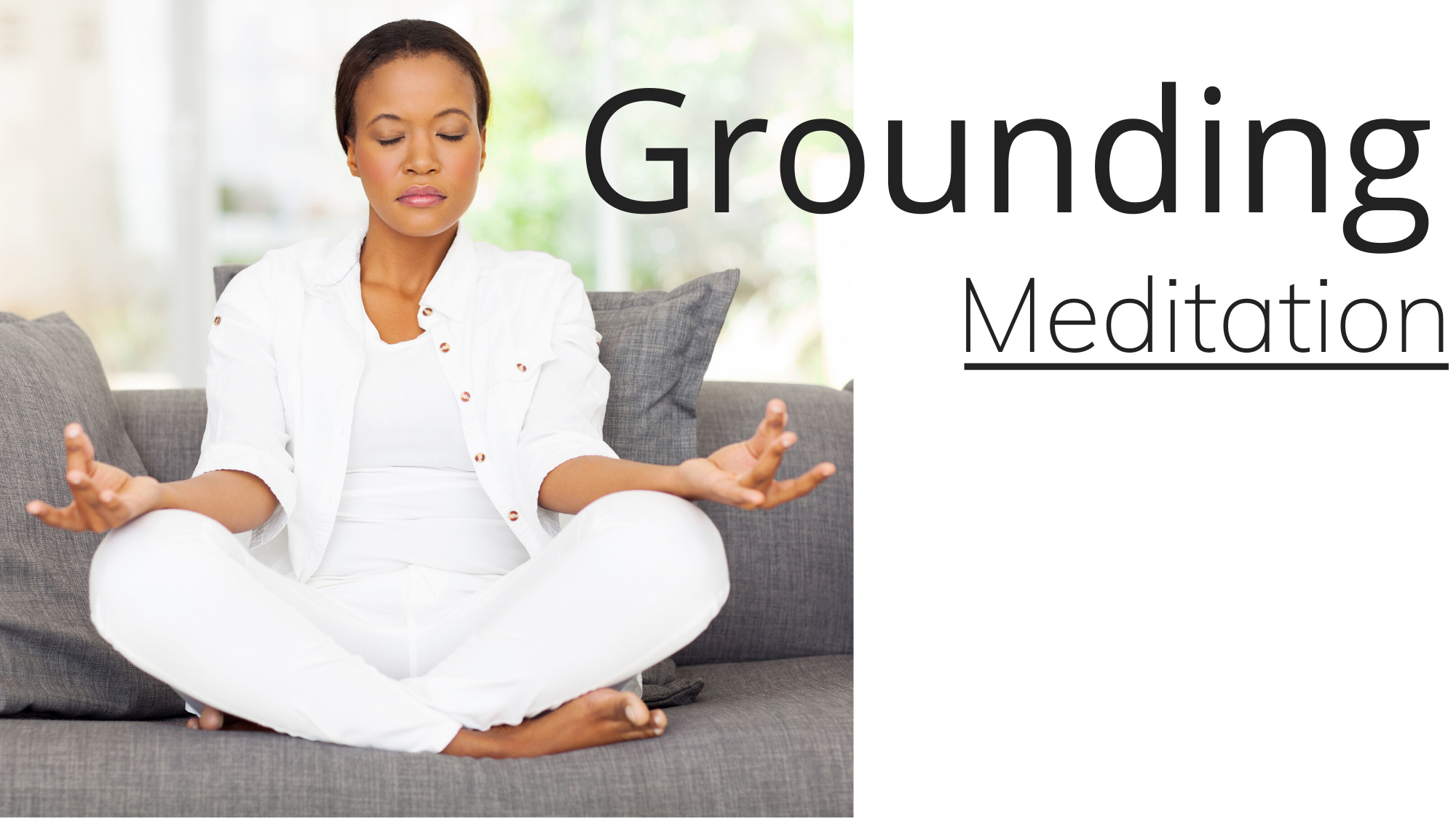Grounding meditation | From Invisible To Authority