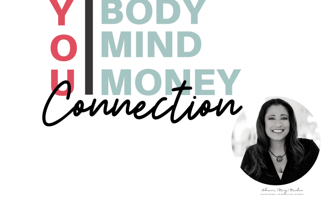#44: Your Mind Body Money Connection. It Can Limit Your Wealth and Enjoyment Set Points