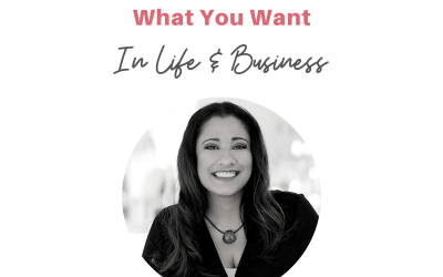 #45:The Missing Steps to Finally Materializing What You Want In Business & Life
