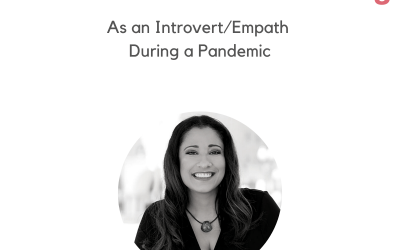 #47: Self Promotion/Networking As An Introvert/Empath During a Pandemic